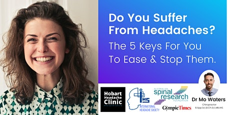 Do You Suffer From Headaches? The 5 Keys For You To Ease & Stop Them. tickets