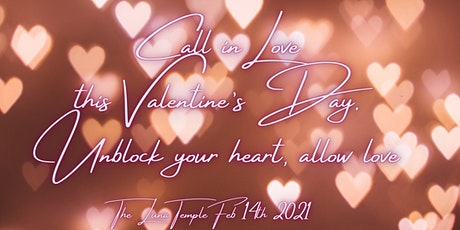 Call in true soul LOVE this Valentine's Day. Unblock your heart, allow LOVE tickets