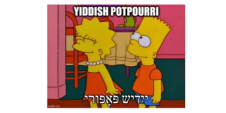 Yiddish Potpurri (a Yiddish Class for Beginners) tickets