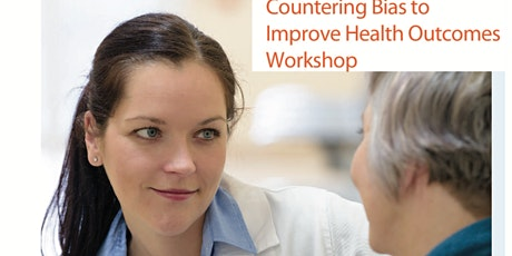 The Empathy Effect: Countering Bias to Improve Health Outcomes workshop tickets