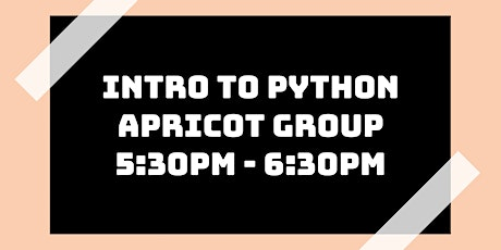Intro to Python Class: Apricot Group tickets