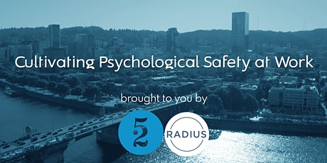 Cultivating Psychological Safety at Work: Using EDI & Human Centered Lens tickets