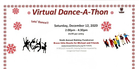 Dance-a-Thon -  Brave little Hearts Sixth Annual Holiday  Fundraiser - tickets