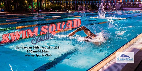 Swim Squad South 2021 - 9.30am tickets