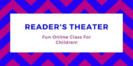 Reader's Theater: Fun Online Class for Children! tickets
