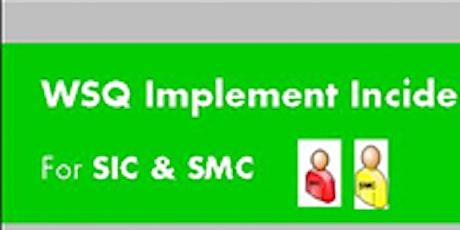 WSQ Implement Incident Management Processes (PI-PRO-325E-1)  Run 186