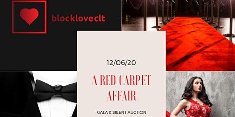 "Block Love Charlotte's, ""A Red Carpet Affair"" tickets"
