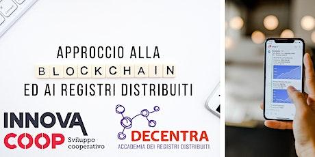 APPROCCIO ALLA BLOCKCHAIN E AI REGISTRI DISTRIBUITI biglietti