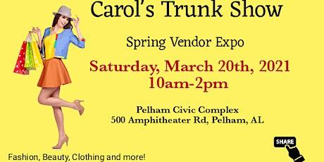 Carol's Trunk Show Spring Vendor Expo tickets