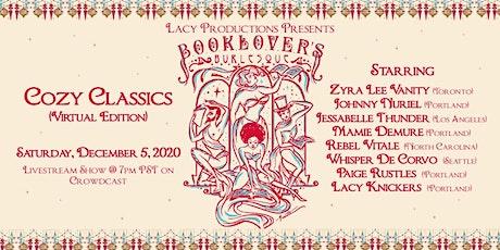 BOOKLOVER'S BURLESQUE: Cozy Classics (Virtual Edition) tickets