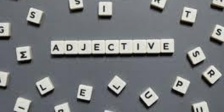 267 - Introduction to Engaging English: Get Set for Adjectives tickets