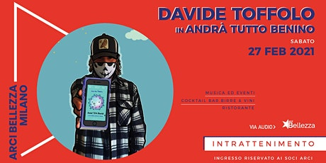 Davide Toffolo in #andràtuttobenino tickets