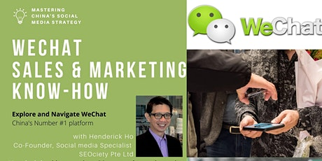 Mastering WeChat  Sales & Marketing  Know-How tickets
