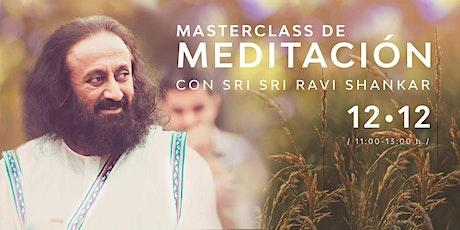 Masterclass de Meditación con Sri Sri Ravi Shankar entradas