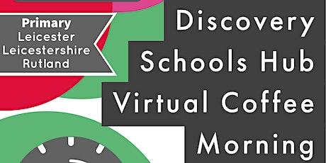 Discovery Hub Virtual Coffee Morning