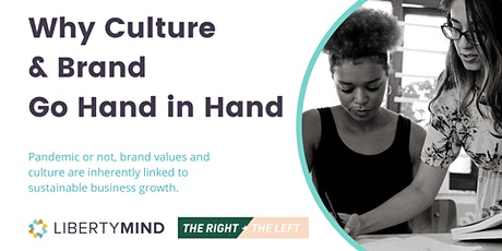 Why Culture & Brand Go Hand in Hand {WEBINAR} tickets