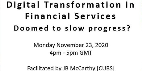EXPERT SERIES: Digital Transformation in Financial Services tickets