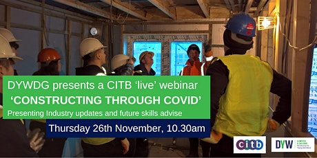 Construction and COVID – A DYW DG and CITB webinar tickets