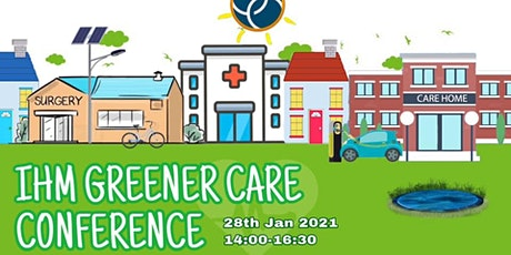 IHM Greener Care Conference tickets
