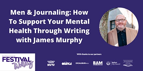 Men & Journaling: How To Support Your Mental Health Through Writing tickets