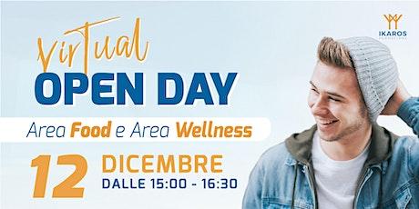 VIRTUAL OPEN DAY  FONDAZIONE IKAROS CALCIO - AREA FOOD e WELLNESS biglietti