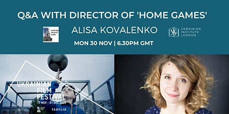 Q&A with director of 'Home Games' Alisa Kovalenko tickets