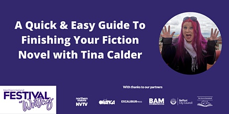 A Quick & Easy Guide To Finishing Your Fiction Novel with Tina Calder tickets