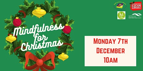 Mindfulness for Christmas tickets