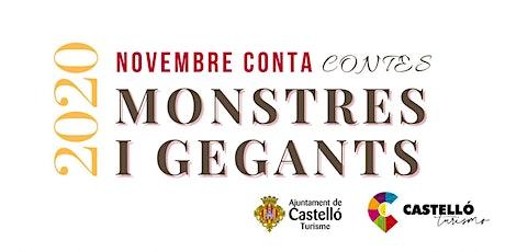 """Ciclo cuentacuentos """"Gegants i Monstres"""" entradas"""