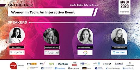 Women in Tech: An Interactive Event tickets