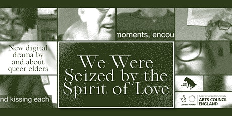 We Were Seized by the Spirit of Love tickets