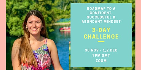 Roadmap to a Confident, Successful & Abundant Mindset tickets