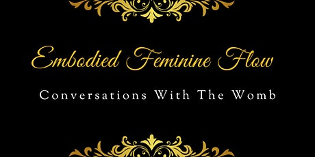 Conversations With the Womb - Embodied Feminine Flow Tickets