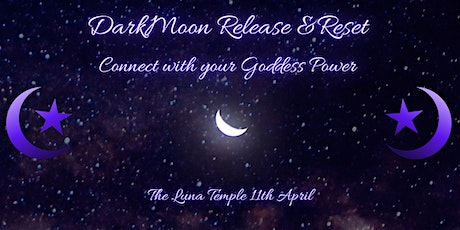 Dark Moon release: How to connect deeply with your inner Goddess Power tickets