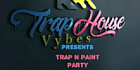 The Trap Paint & Sip Party tickets