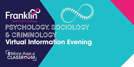 Franklin Sixth Form College Psychology, Sociology & Criminology Evening tickets