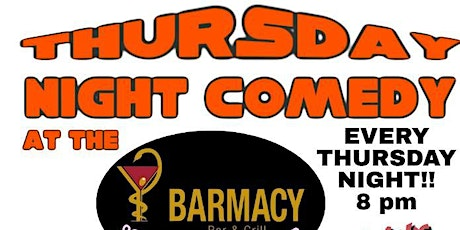 Thursday Nite Comedy at Barmacy tickets