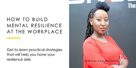 How to build mental resilience at the workplace tickets