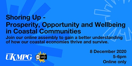 Shoring Up  - Prosperity, Opportunity, and Wellbeing in Coastal Communities tickets