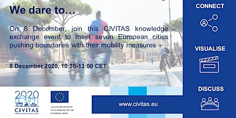 We dare to... A CIVITAS Initiative knowledge exchange event tickets