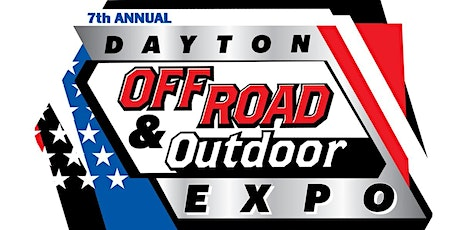 7th Annual Dayton Off Road & Outdoor Expo tickets