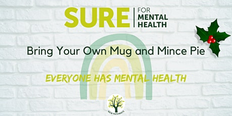 SURE for Mental Health - Bring Your Own Mug and Mince Pie tickets