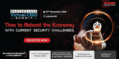 Masterclass Virtual CISO Summit | Nov 27,2020 tickets