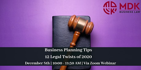 Business Planning Tips: 12 Legal Twists of 2020 tickets