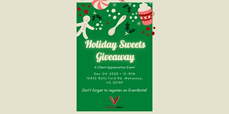Holidays Sweets Giveaway - The Vargas Team Client Appreciation Event tickets