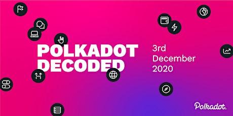 Polkadot Decoded tickets