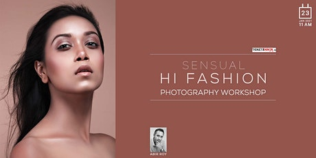 SENSUAL FASHION PHOTOGRAPHY WORKSHOP tickets