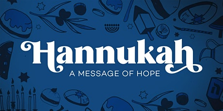 Hannukah: A Message of Hope tickets