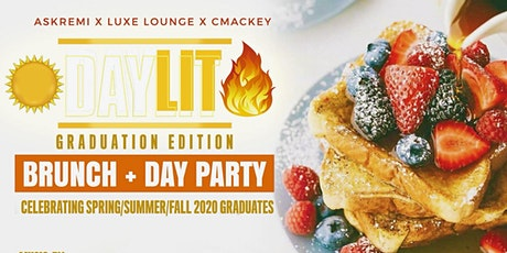 DAYLIT - BRUNCH + DAY PARTY 2020 GRAD EDITION tickets
