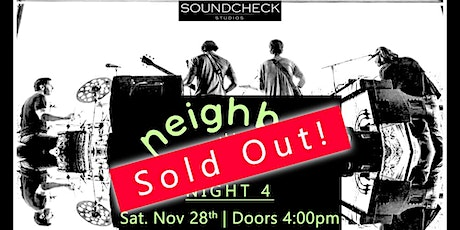 SOLD OUT - Neighbor (Night 4) tickets